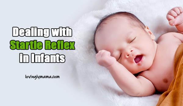 startle reflex in infants - babies - Bacolod mommy blogger - babys health