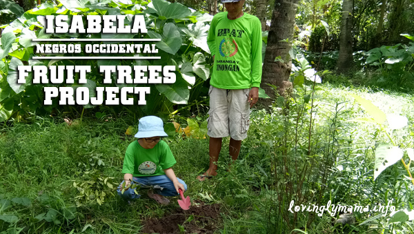 Isabela fruit trees project - Bacolod Homeschoolers Network