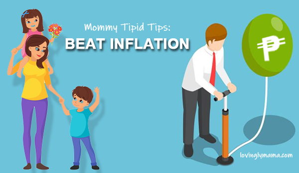 mommy tipid tips - beat inflation - happy family - mommy blogger - bacolod mommy blogger - money wise - save money