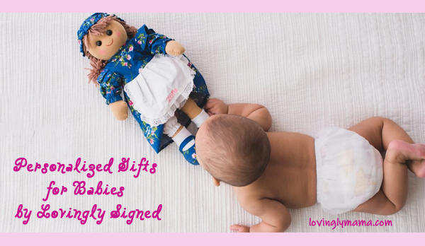 personalized gifts for babies - Lovingly Signed - Bacolod mommy blogger