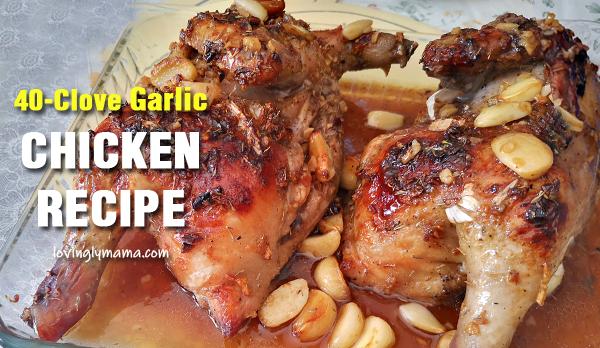 40-Clove Garlic chicken recipe - chicken dish - homecooking - free recipe - Bacolod mommy blogger