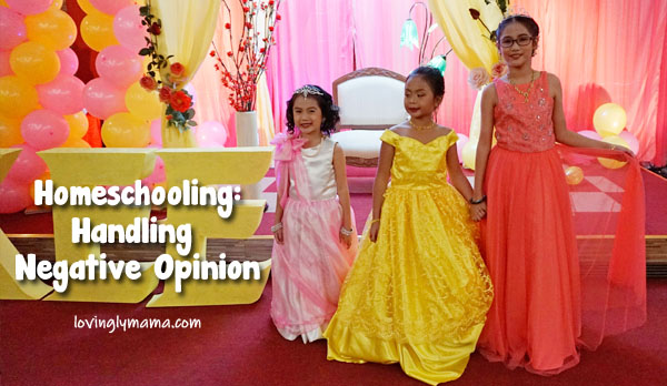 homeschooling in Bacolod - handling negative opiniong - homeschooling tips - Bacolod mommy blogger - Bacolod homeschoolers
