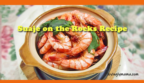 suaje on the rocks recipe - japanese seafood dish - shrimps recipe - Bacolod mommy blogger - homecooking - Sunday lunch - weekend cooking - easy shrimp recipe - Bacolod blogger - from my kitchen - restaurant quality recipe