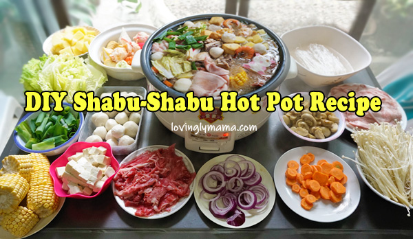 DIY shabu-shabu hot pot recipe - homecooking - Bacolod mommy blogger -