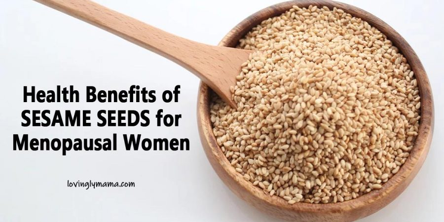 health benefits of sesame seeds for menopausal women - womens health - super foods- healthy food - healthy diet with sesame seeds