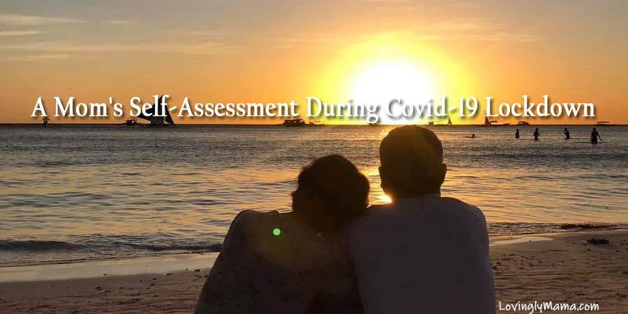 Bacolod mom's self-assessment - Covid-19 lockdown - virus - sickness - family - special needs - cleft lip and palate - Boracay sunset