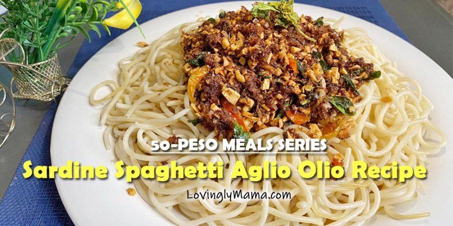 sardine spaghetti aglio olio recipe - sardines recipe - Covid-19 relief packs - ECQ cooking - homecooking - kitchen experiment