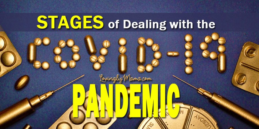 stages of dealing with the Covid-19 pandemic - family - health - Bacolod mommy blogger - wellness - mental health - cure - vaccine